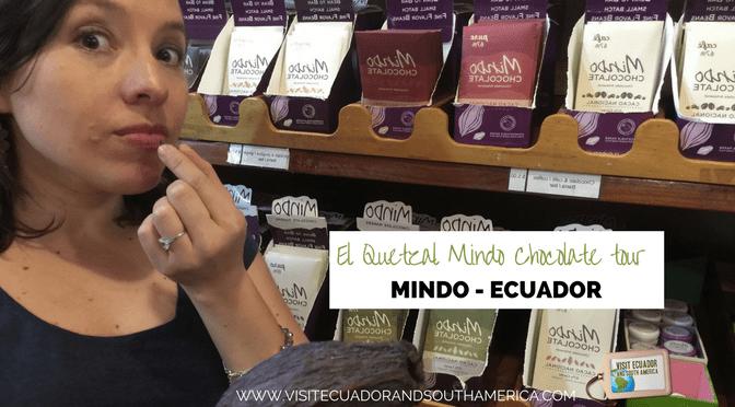 El Quetzal Mindo Chocolate tour – Ecuador