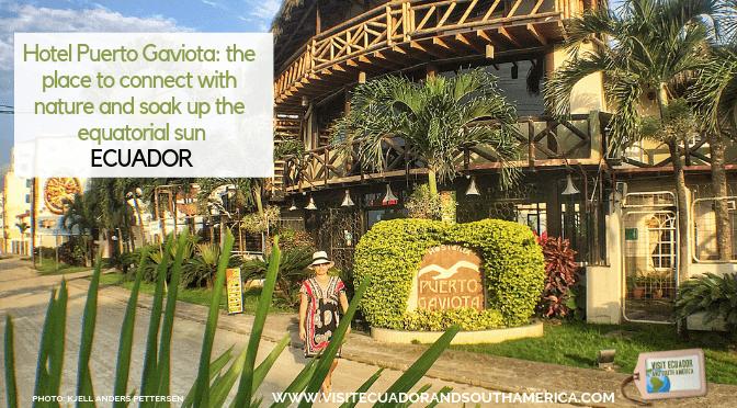 Hotel Puerto Gaviota: opplev naturen og nyt ekvators sol