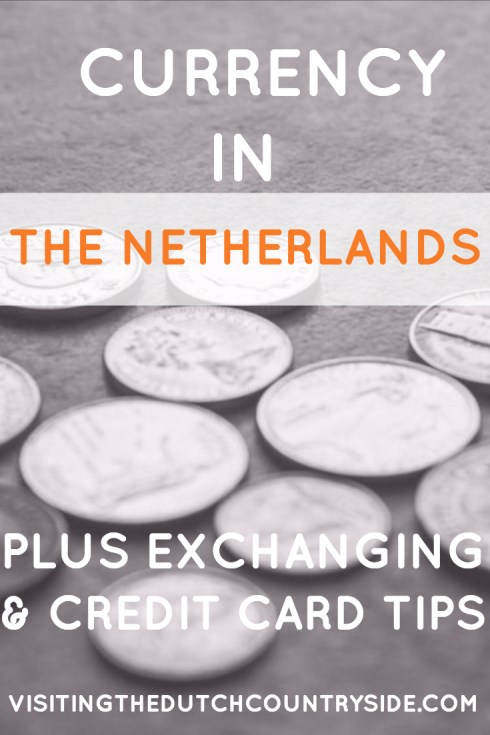 Currency used in The Netherlands | Currency in Amsterdam | Credit cards in The Netherlands