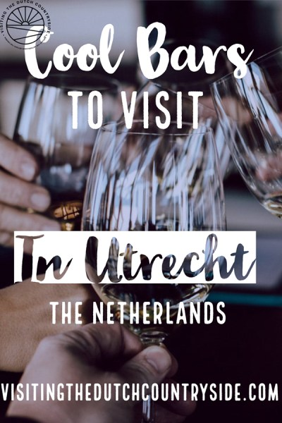 Bars to visit in Utrecht | Best bars Utrecht Netherlands | Going out in Utrecht Netherlands