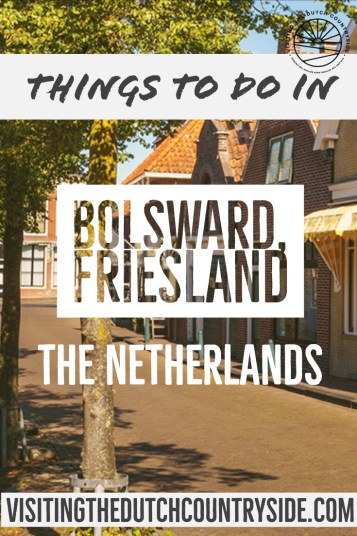 Things to do in Bolsward, Friesland | Best cities in Friesland to visit | Day trips from Leeuwarden