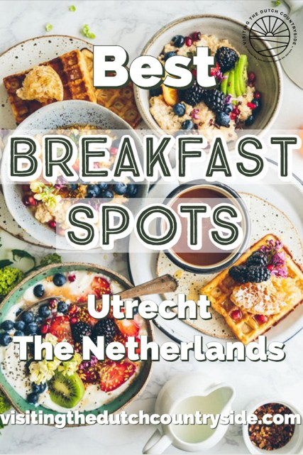 Where to eat breakfast in Utrecht The Netherlands | Best breakfast spots Utrecht Netherlands