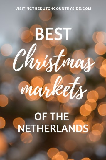 Best Christmas markets of The Netherlands | Things to do in The Netherlands in Winter | What to do in The Netherlands in December | Christmas markets in Amsterdam | Things to do in Amsterdam in December | Best things to do in Amsterdam in winter