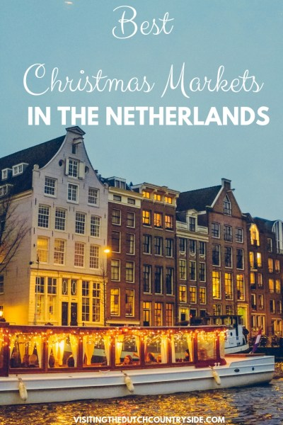 Best Christmas markets of Amsterdam | Best things to do in Amsterdam in December | Best Christmas markets of The Netherlands
