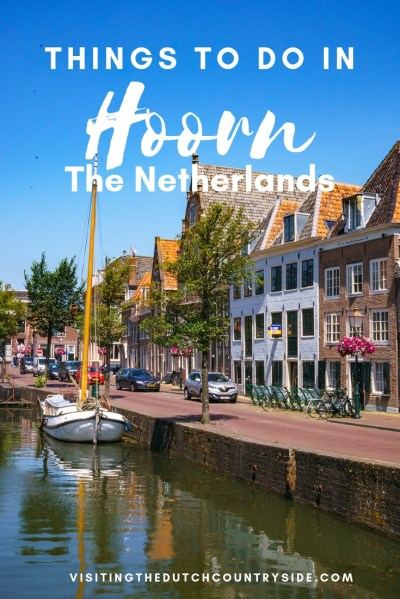 Hoorn things to do | Where to stay in Hoorn | What to do in Hoorn |Things to do in Hoorn _ One full day itinerary in Hoorn