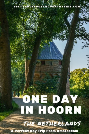 one day itinerary in Hoorn | Things to do in Hoorn | One day in hoorn | Hoorn things to do | Amsterdam day trips