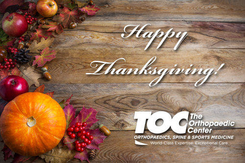 Happy Thanksgiving from The Orthopaedic Center!