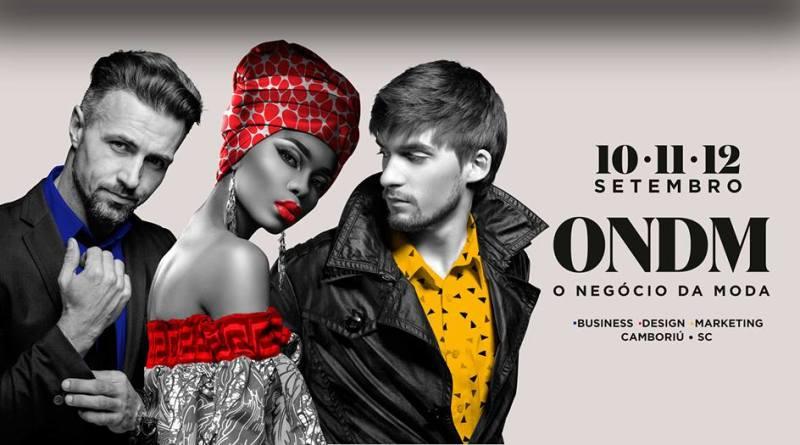 ONDM 2019: Evento agitará a indústria da moda em Camboriú