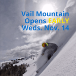 Vail Mountain Opens Early for the 2018-2019 Season with Unprecedented Vertical Acreage