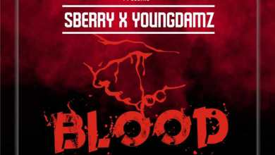 Photo of [New Jam] S Berry x Young Dammz – Blood