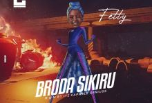 Photo of [Sponsored Music] Fetty – Broda Sikiru