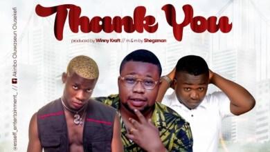 Photo of [Sponsored] Thank You – Esseff Ent. ft. Olusefeki X 4Trickenzy X Adexzee