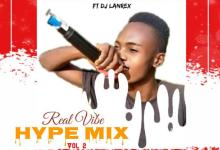Photo of [Hype Mix] Hypeman Tino – Real Vibe (ft. Dj Lanrex)
