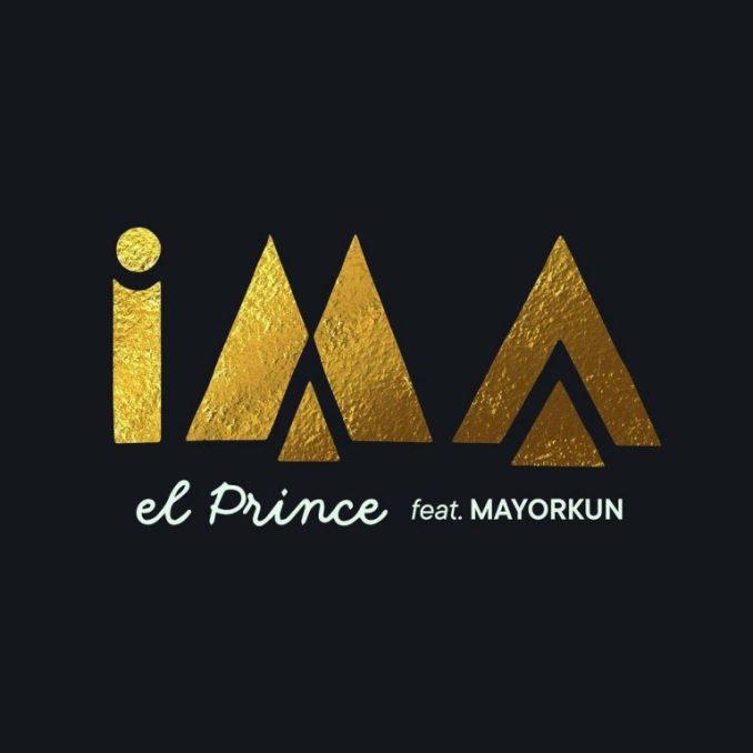 El Prince – IMA (ft. Mayorkun)