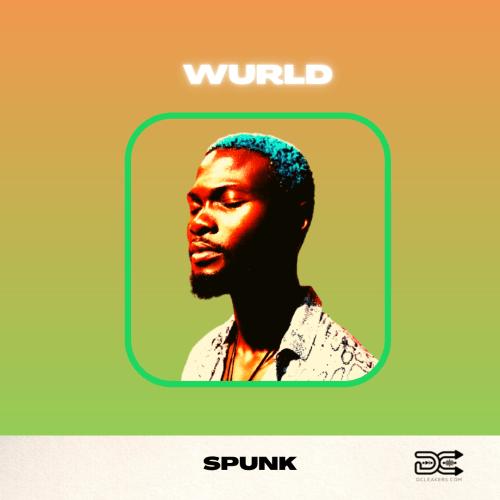 Wurld Spunk Mp3 Download