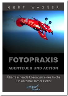 Fotopraxis Abenteuer und Action