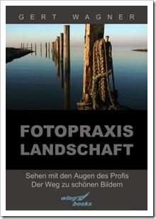 Fotopraxis Landschaft