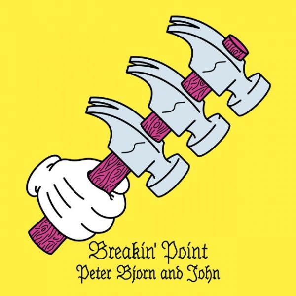 peter bjorn and john nouvel album breakin point