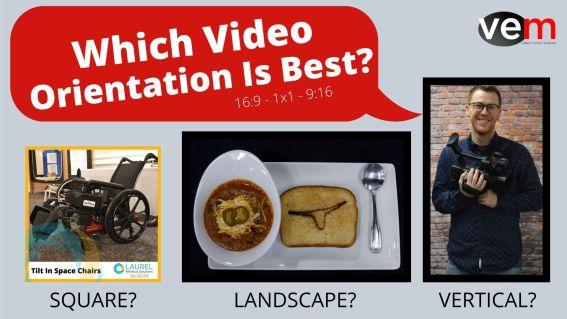 video orientation vem