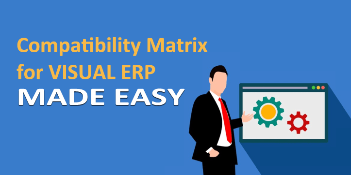 Compatibility Matrix for VISUAL ERP made easy