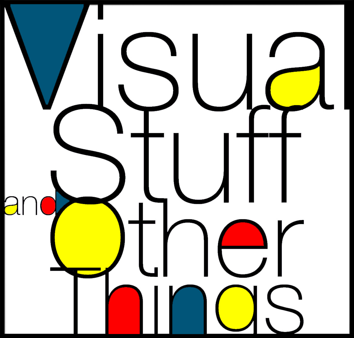 Visual Stuff and Other Things