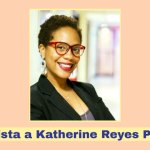 Entrevista a Katherine Reyes Paredes