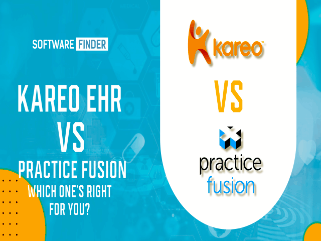 Kareo EHR Vs Practice Fusion Which One Is Right For You