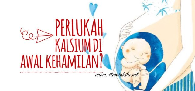 Perlukah Kalsium Di Awal Kehamilan Trimester Pertama?