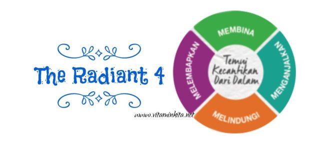 """Kulit Berseri, Halus Dan Sihat Dengan """"The Radiant 4"""""""