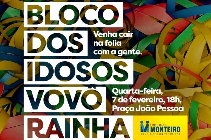 """Baile Carnavalesco """"Vovô Rainha"""" para idosos de Monteiro acontece nesta quarta-feira"""