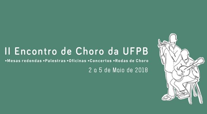 II Encontro de Choro da UFPB começa na próxima quarta-feira