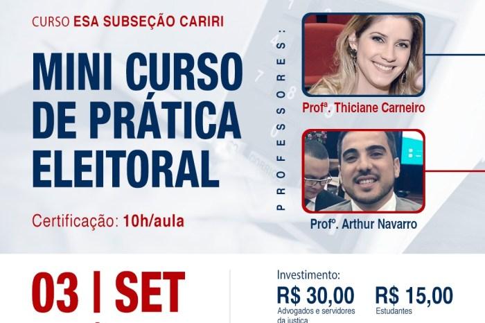 EM MONTEIRO: Mini Curso de Prática Eleitoral para advogados e estudantes