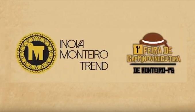 Inova Monteiro Trend e I Feira de Caprinovinocultura de Monteiro