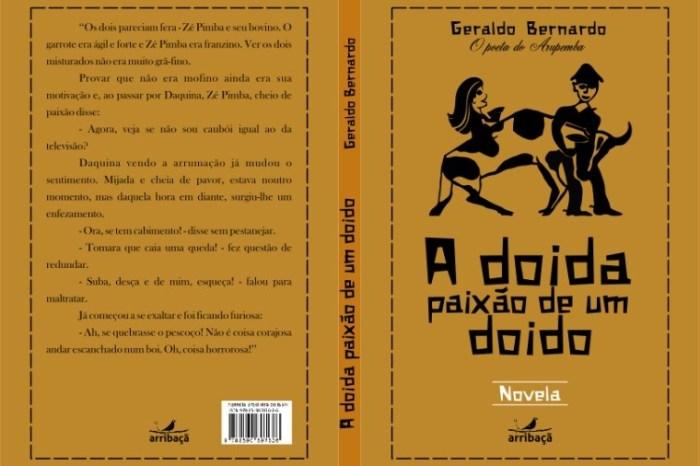 """Geraldo Bernardo lança novela """"A doida paixão de um doido"""""""