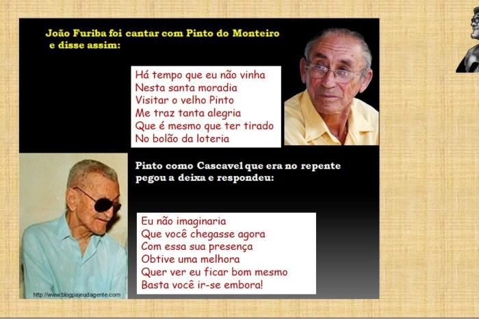João Furiba agora reencontra seu parceiro Pinto do Monteiro