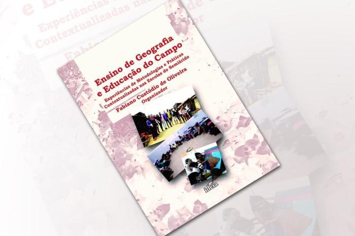 Professor da UFCG em Sumé lança livro sobre o ensino de Geografia e Educação do Campo