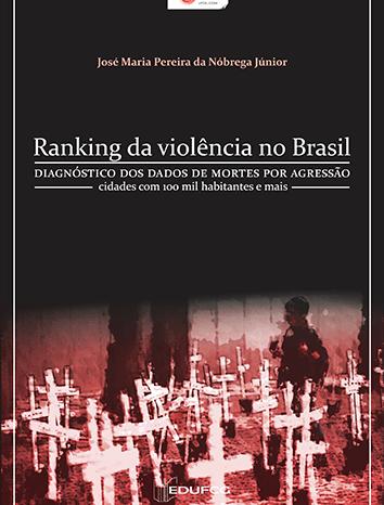 """Professor do CDSA publica livro """"Ranking da violência no Brasil"""" em formato de e-book"""