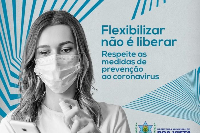 Prefeitura de Boa Vista recomenda que população continue seguindo as medidas de prevenção ao coronavírus
