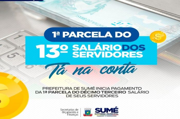 Prefeitura de Sumé se adianta e paga primeira parcela do 13º salário aos servidores municipais