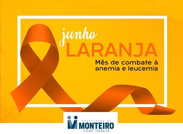 Junho Laranja: Secretaria de Saúde de Monteiro alerta sobre a prevenção e o tratamento da Anemia e Leucemia