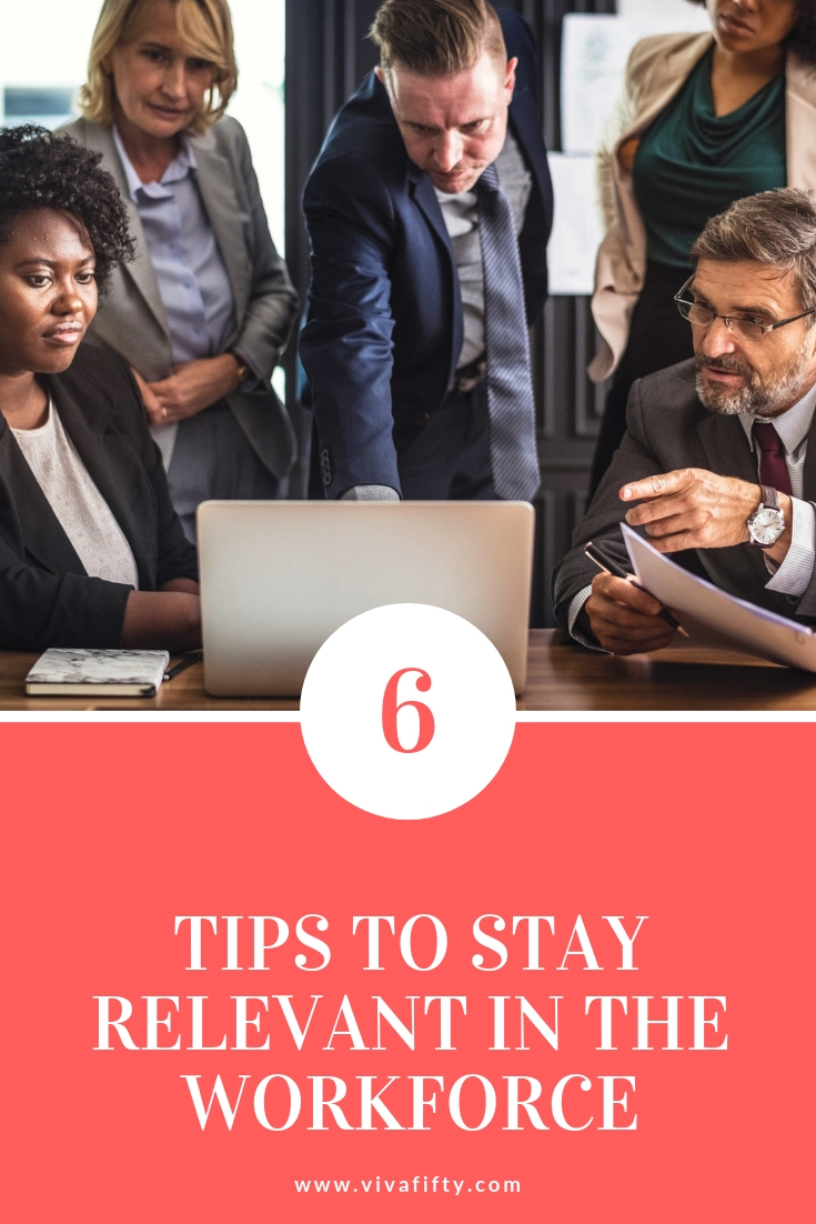 How to Stay Relevant in the Workforce