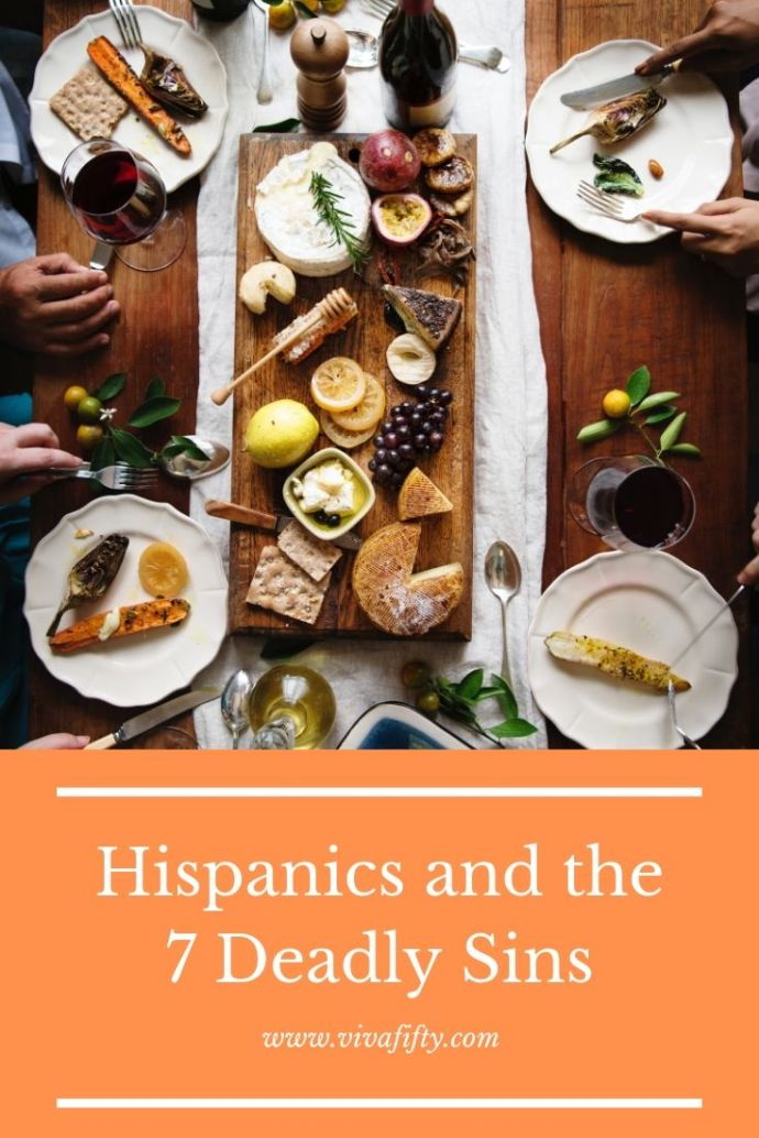 "Fernando Diaz-Plaja wrote ""Spaniards And The Seven Deadly Sins."" I thought it would be interesting to make my own list about Hispanics. #culture #hispanic"