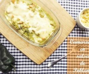 Camarones gratinados en Salsa de Poblano | Receta fácil con camarones