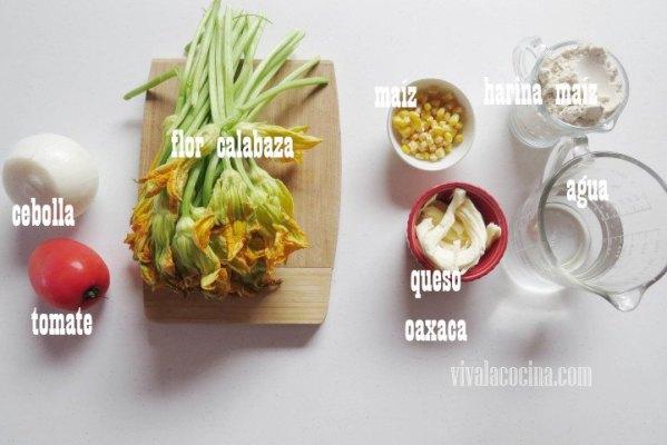 Ingredientes en la receta de Quesadillas Fritas de Flor de Calabaza