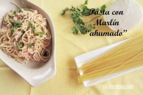 Pasta Cremosa con Marlín Ahumado: Diferente, Fácil y Rápida