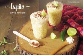Esquites: Receta Mexicana con Elote (Maíz Tierno)
