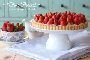 Tarta de Fresas con Crema Pastelera: Receta + Vídeo