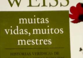 """Livro – """"Muitas Vidas, Muitos Mestres"""""""