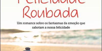 "Livro – ""Felicidade Roubada"" de Augusto Cury"