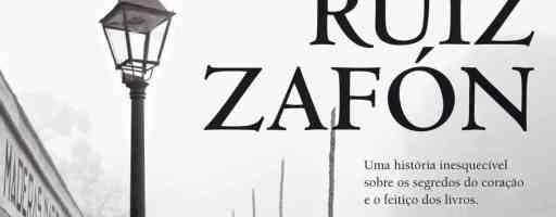 """""""A Sombra do Vento"""", de Carlos Ruiz Zafón"""